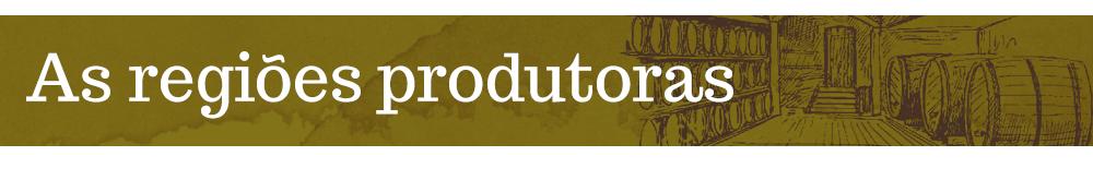As regiões produtoras