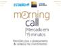 Estadão e Itaú realizam o Morning Call, com previsões semanais sobre investimentos