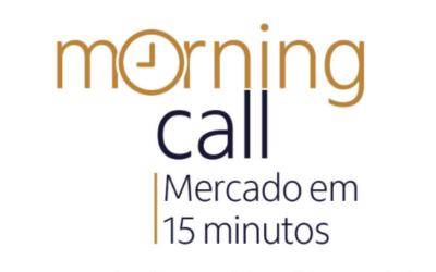 Morning Call | Encontro semanal analisa os cenários político e econômico